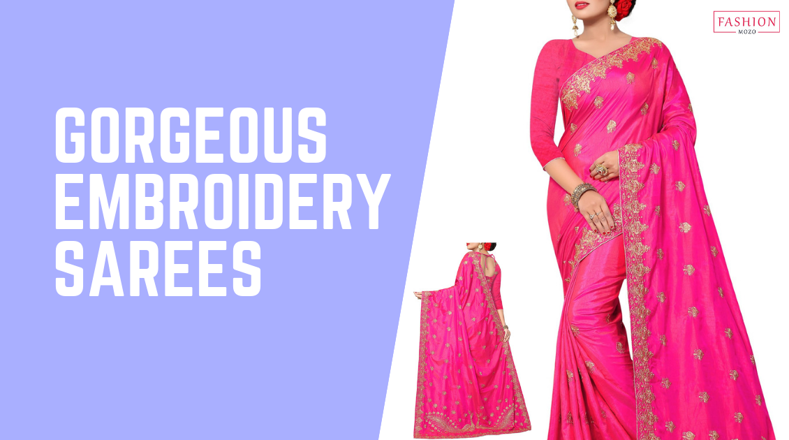 Buy Gorgeous Embroidery Sarees Online from Fashionmozo with Complete Convenience!