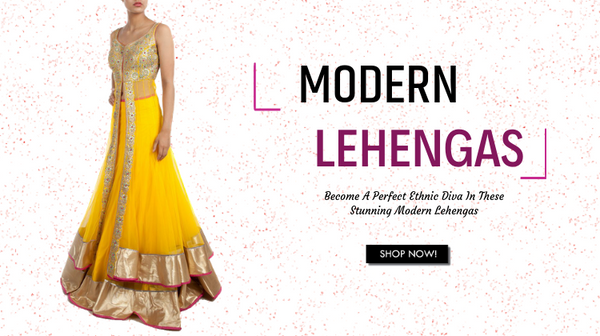 Best 25 Modern Lehengas in Indian Design of 2019