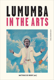Boekpresentatie 'Lumumba in the Arts'