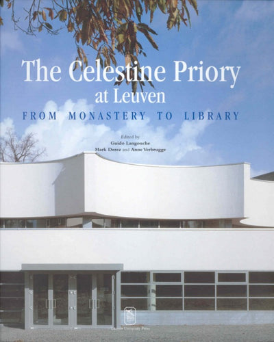 The Celestine Priory at Leuven