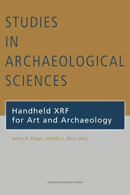 Handheld XRF for Art and Archaeology (paperback)