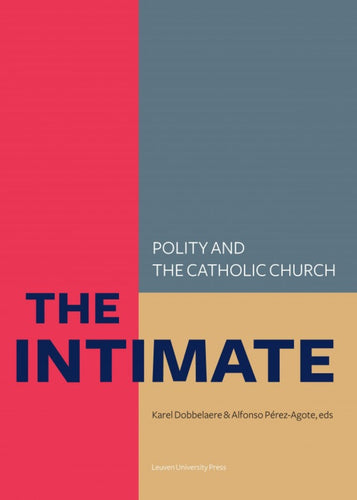 The Intimate: Polity and the Catholic Church