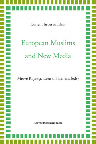 European Muslims and New Media