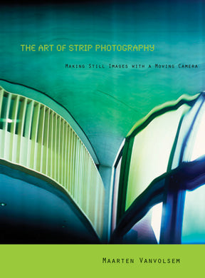 The Art of Strip Photography