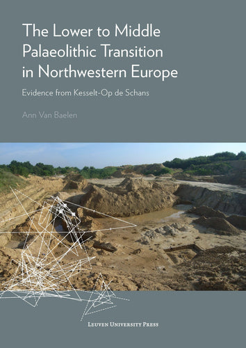 The Lower to Middle Palaeolithic Transition in Northwestern Europe