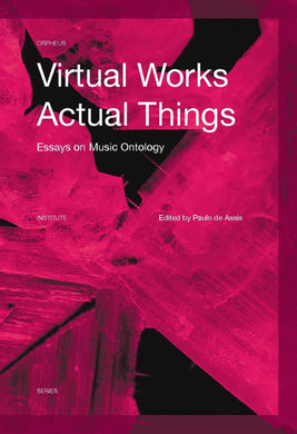 Virtual Works – Actual Things