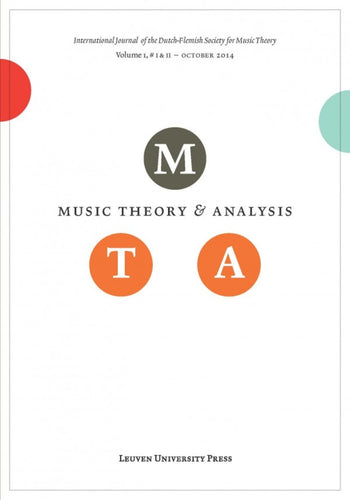 Music Theory and Analysis Volume 1 Issue I & II, 2014 (Journal Subscription)