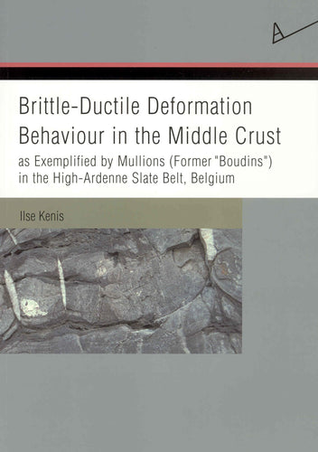 Brittle-Ductile Deformation Behaviour in the Middle Crust, as exemplified by Mullions (Former
