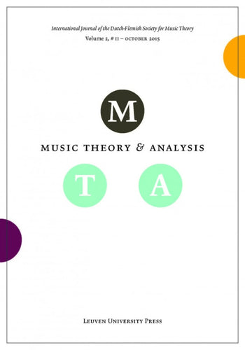 Music Theory and Analysis Volume 2 Issue II, 2015 (Journal Subscription)