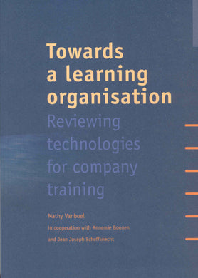 Towards a learning organisation