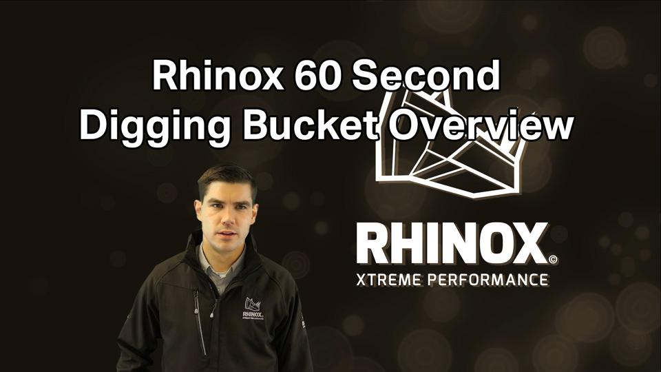 60 Second Digging Bucket Overview! - Why Rhinox Stand Out From The Crowd!