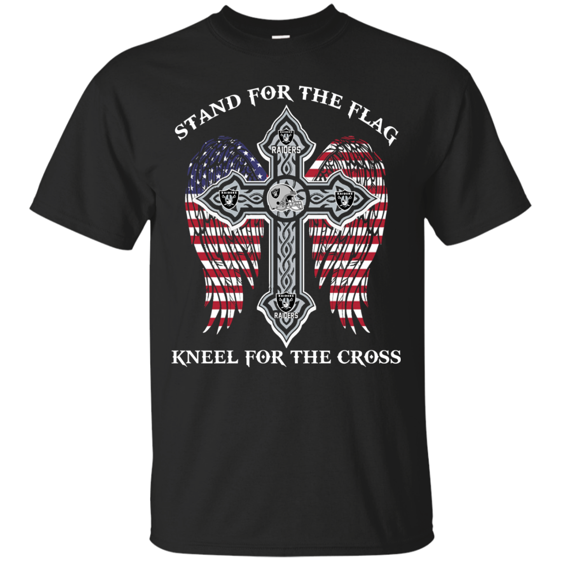 Raiders Stand For The Flag Kneel For The Cross T Shirt