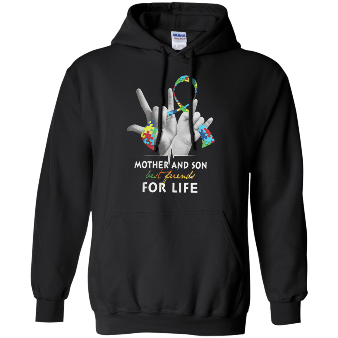 Autism Mother And Son Best Friends For Life G185 Pullover 8 Oz. Shirts