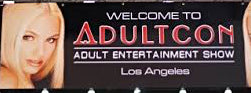 AdultCon 2018 is downtown Los Angeles at the LA Convention center