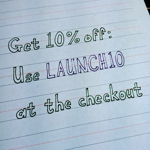 Launch offer - 10% off your order