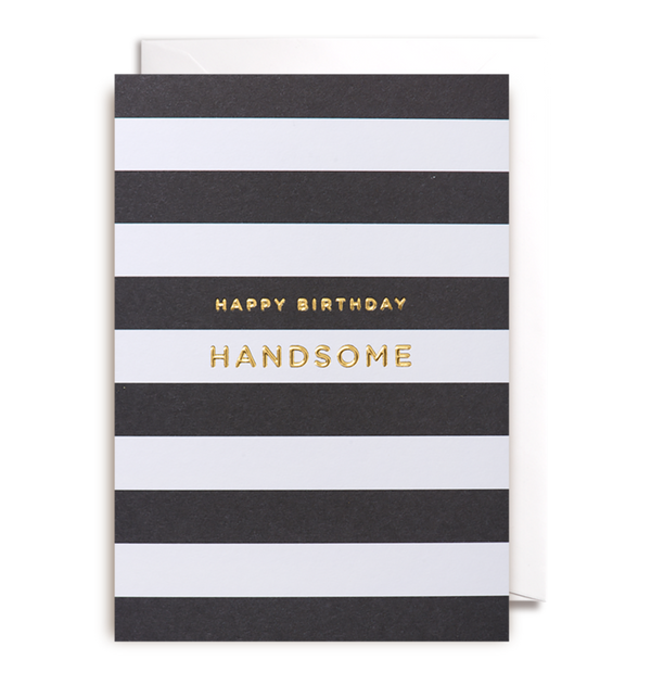 1027 Kelly Hyatt - Happy Birthday Handsome - Mrs Best Paper Co.