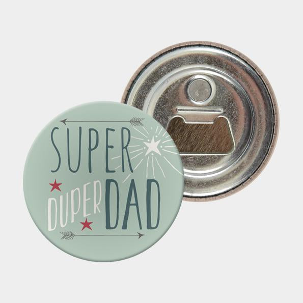 Bottle opener - Super duper dad