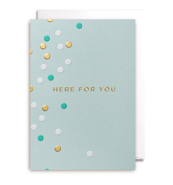 1148 Kelly Hyatt - Here For You Card - Mrs Best Paper Co.