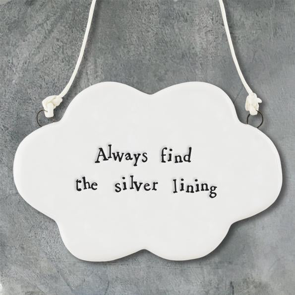 6510 Porcelain hanger cloud - Always find the silver lining