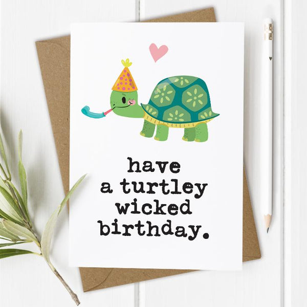 Funny Turtle Wicked Birthday Card