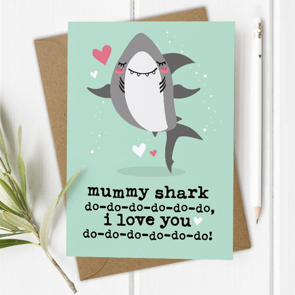 Mummy Shark I/We Love You Card