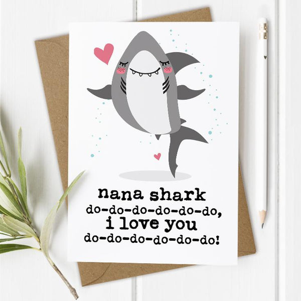 Nana / Nanny / Grandma Shark I/We Love You Card