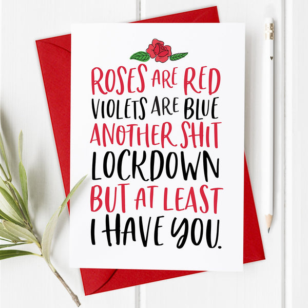 Roses are Red - Funny Lockdown Valentine's Day Card / Anniversary