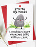 You're My Rock - Lockdown Valentine's Day Card / Anniversary