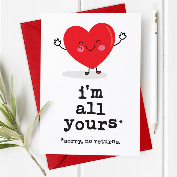 I'm All Yours - Valentine's Day Card / Anniversary