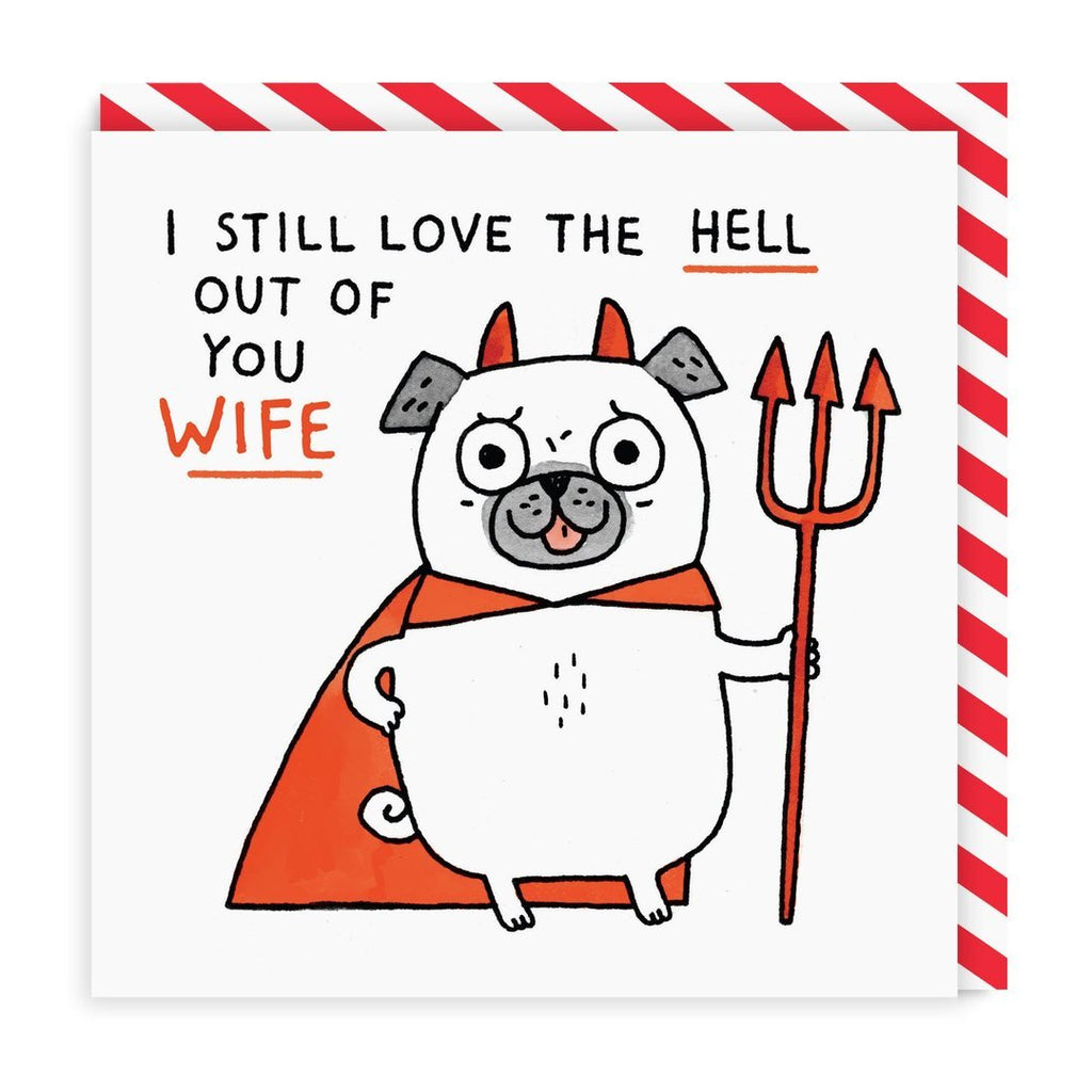 Love The Hell Out Of You Wife Square Greeting Card - Ohh Deer