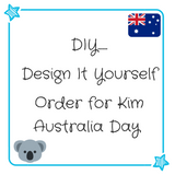 DIY order for Kim - Australia Day - MillyCruze Clothing