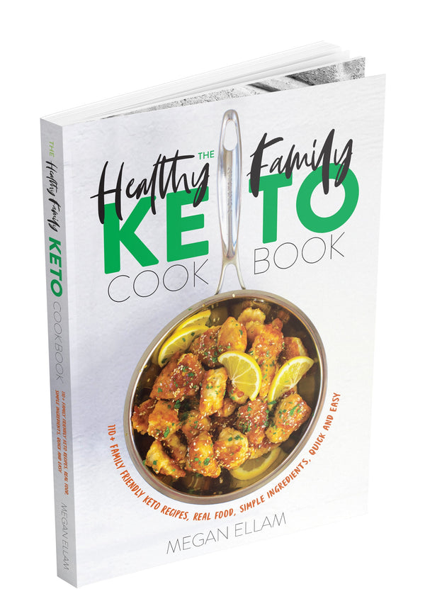 The Healthy Family Keto Cookbook