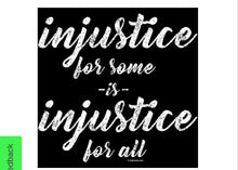 BLM Injustice for Some, Injustice for All T-Shirt