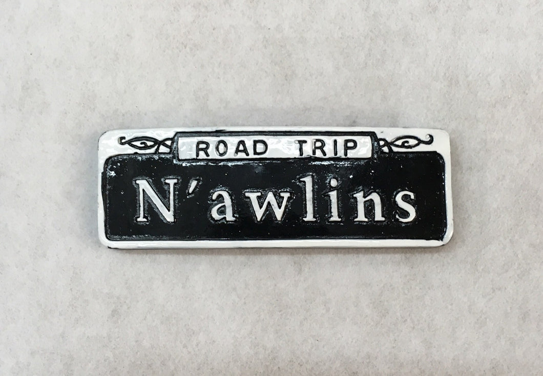 N'awlins Road Trip Street Sign Magnet