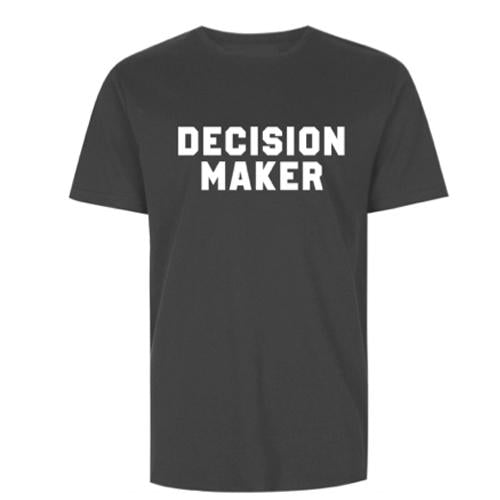 Decision Maker T-Shirt