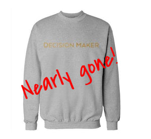 Decision Maker Sweatshirt (Gold)