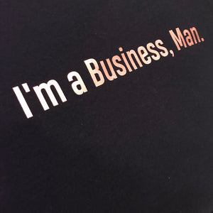 I'm a Business, Man. Sweater