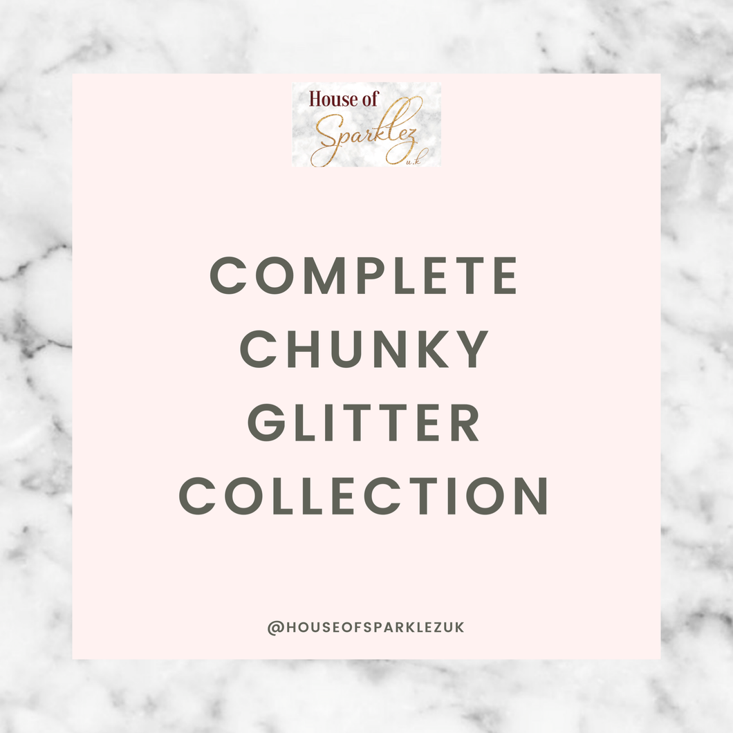 Complete Chunky Glitter Collection