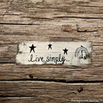 Handmade rustic wood sign/ rustic decor/ live simply with willow tree/ custom home decor