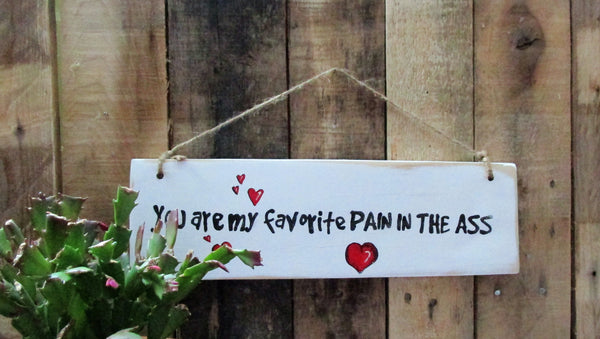 Favorite Pitavalentines Day Wood Sign Love Humorous Funny Morning Star Wood Signs