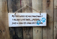 Dog Winks: Pet Wood Sign: funny dog sign