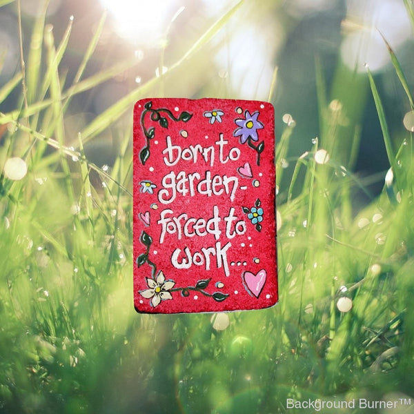 Born to Garden Stepping Stone