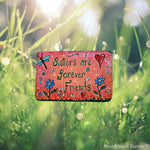 Sisters Garden Stepping Stone - gift for her, gift for women