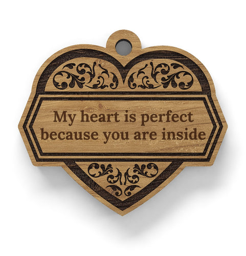 Herzanhänger aus Holz - My heart is perfect...
