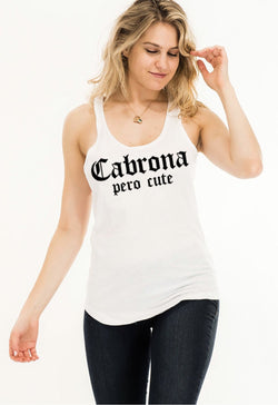 Cabrona Pero Cute - tank top - SLAYVE to style (4479919259695)