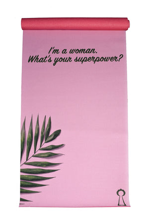 """I'm a woman. What's Your Superpower?"" Yoga Matt"