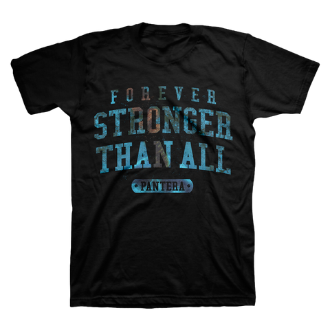 Pantera Forever Stronger Than All T-Shirt