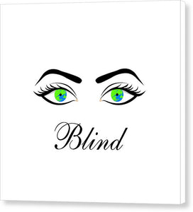 Blind - Canvas Print