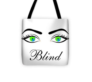 Blind - Tote Bag