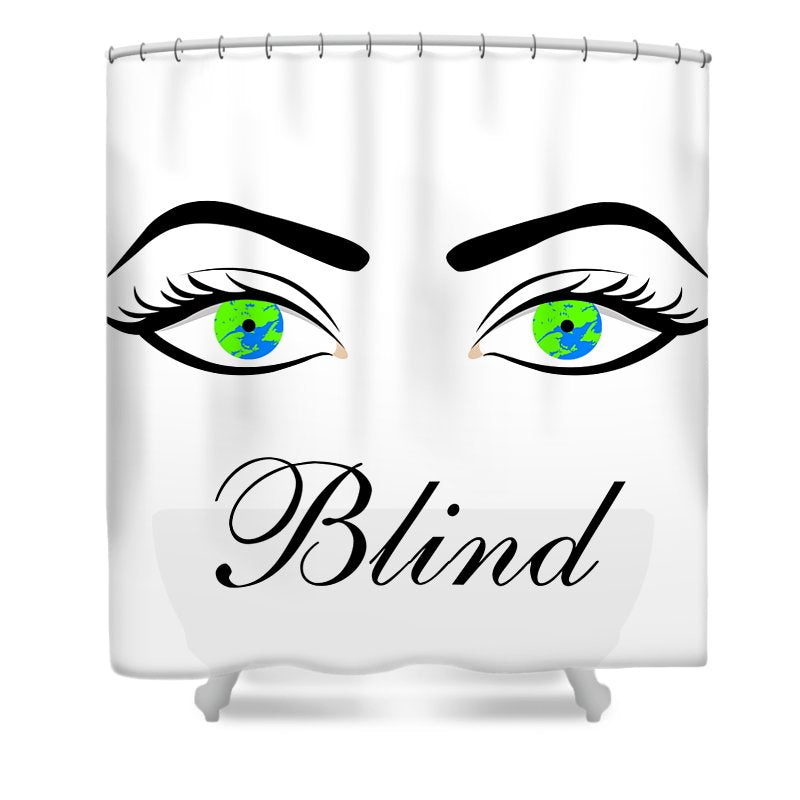 Blind - Shower Curtain